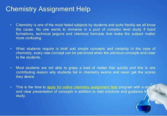 online chemistry assignment help to achieve better scores in your exa  chemistry assignment
