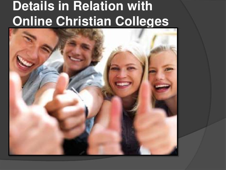 Details in Relation withOnline Christian Colleges