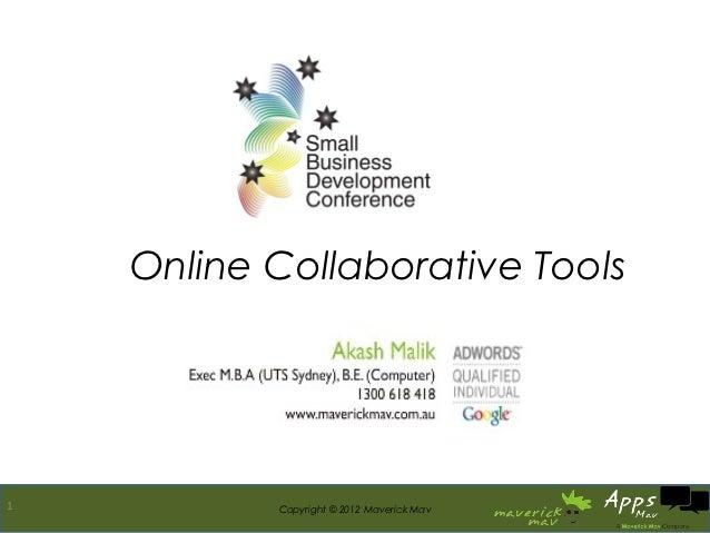 Online Collaborative Tools1          Copyright © 2012 Maverick Mav