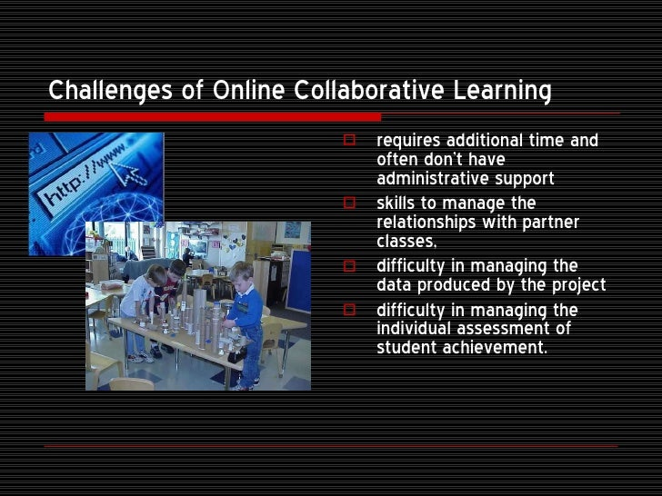Collaborative Assessment In The Classroom ~ Online collaborative learning
