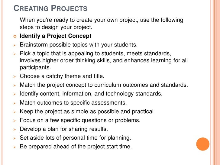 CREATING PROJECTS    When youre ready to create your own project, use the following    steps to design your project.   Id...