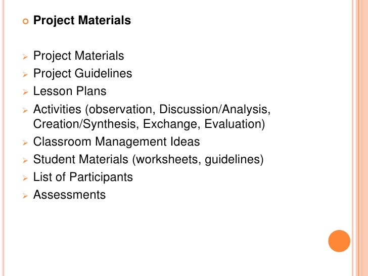    Project Materials   Project Materials   Project Guidelines   Lesson Plans   Activities (observation, Discussion/An...