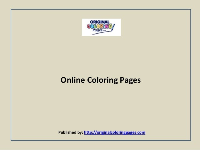 Online Coloring Pages Published by: http://originalcoloringpages.com