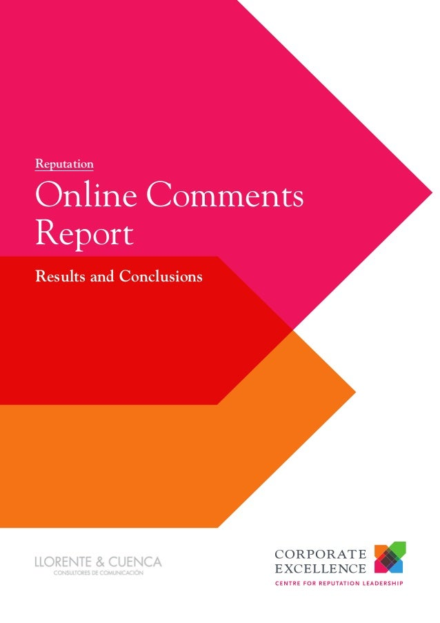Results and ConclusionsOnline CommentsReportReputation
