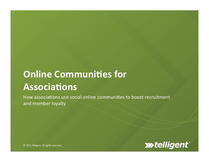 Online	  Communi+es	  for	  Associa+ons	  How	  associa)ons	  use	  social	  online	  communi)es	  to	  boost	  recruitmen...