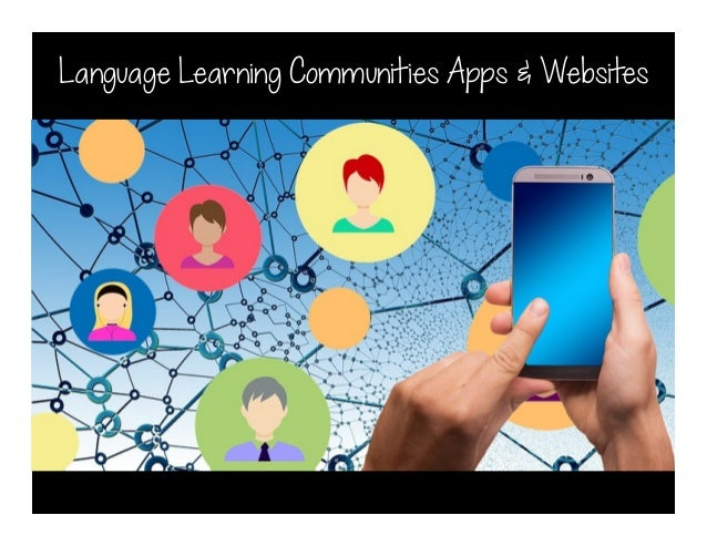Language Learning Communities Apps & Websites