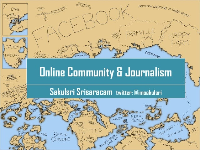 Online Community & Journalism  Sakulsri Srisaracam   twitter: @imsakulsri             L/O/G/O