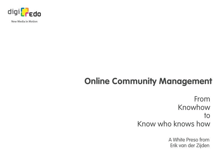 Online Community Management                          From                      Knowhow                             to     ...