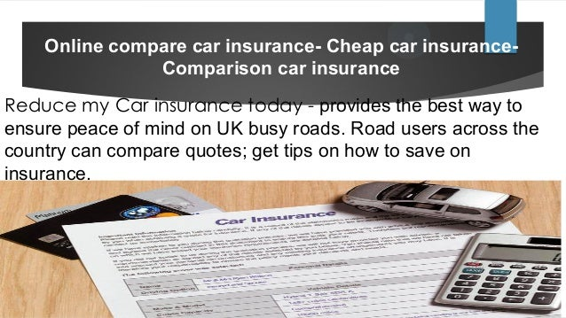 Online Compare Car Insurance Cheap Car Insurance Comparison Car Ins