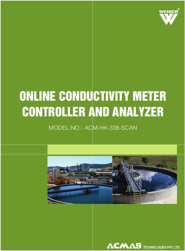 R  ONLINE CONDUCTIVITY METER CONTROLLER AND ANALYZER MODEL NO.- ACM-HK-338-SCAN