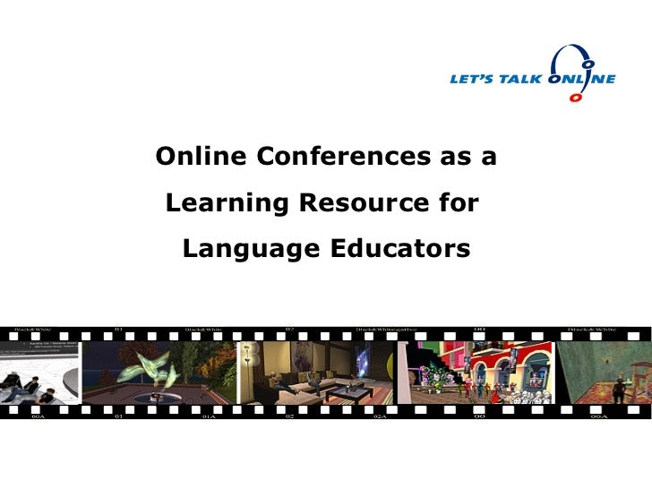 Online Conferences as a Learning Resource for  Language Educators