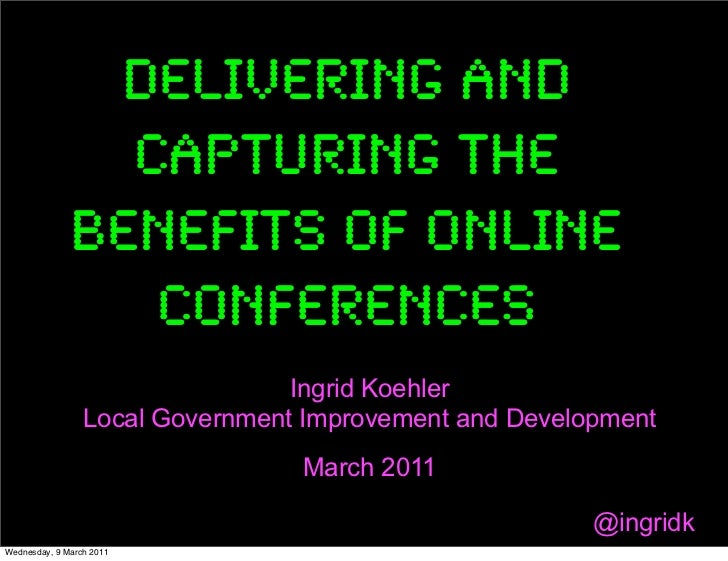 Delivering and                capturing the              benefits of online                 conferences                   ...