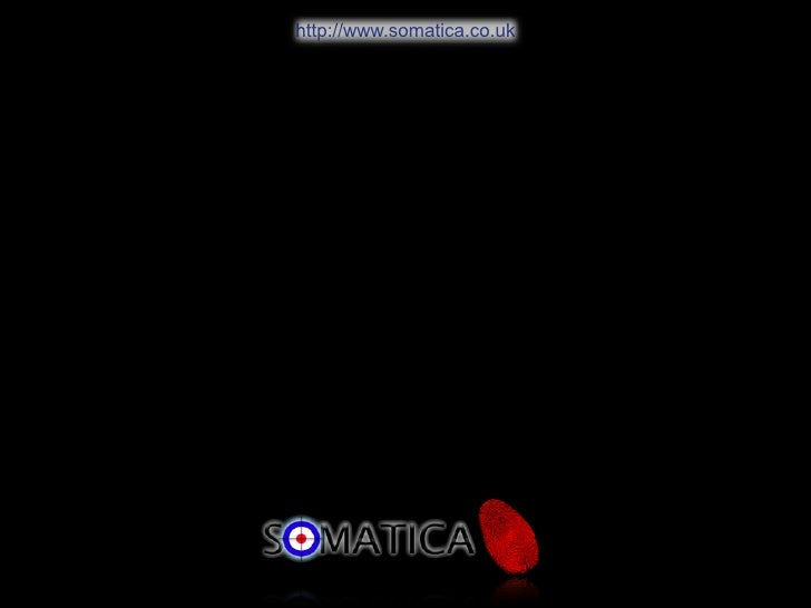 http://www.somatica.co.uk