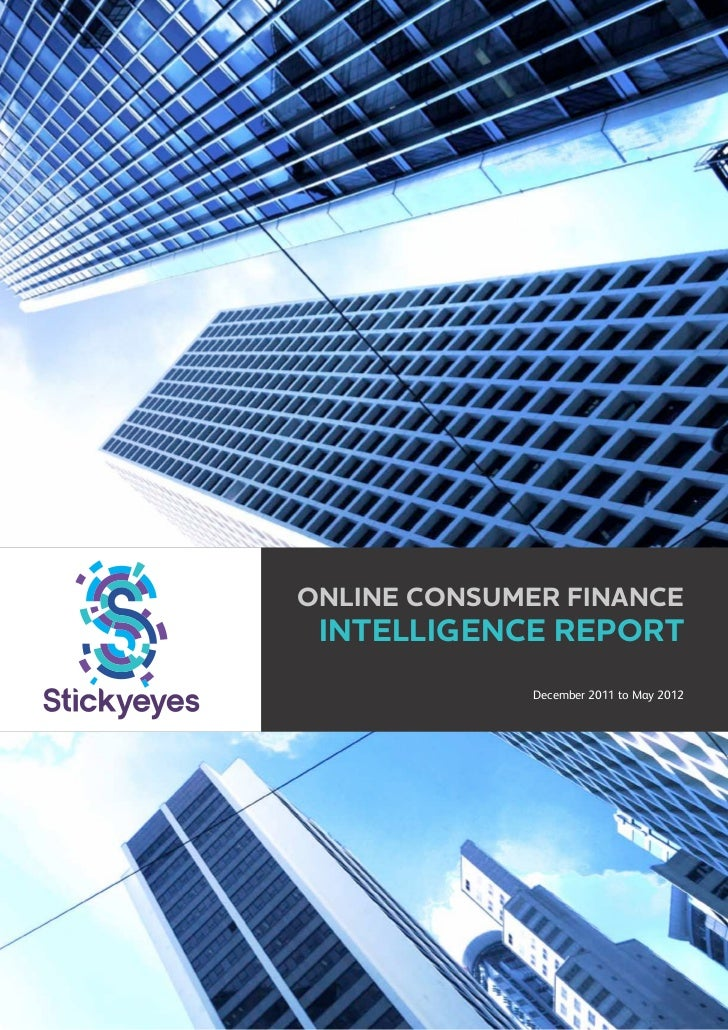 Online CONSUMER FINANCE Intelligence Report              December 2011 to May 2012