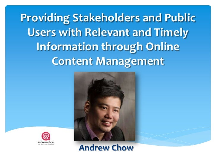 Providing Stakeholders and Public Users with Relevant and Timely   Information through Online      Content Management     ...