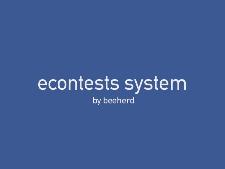 econtests system     by beeherd