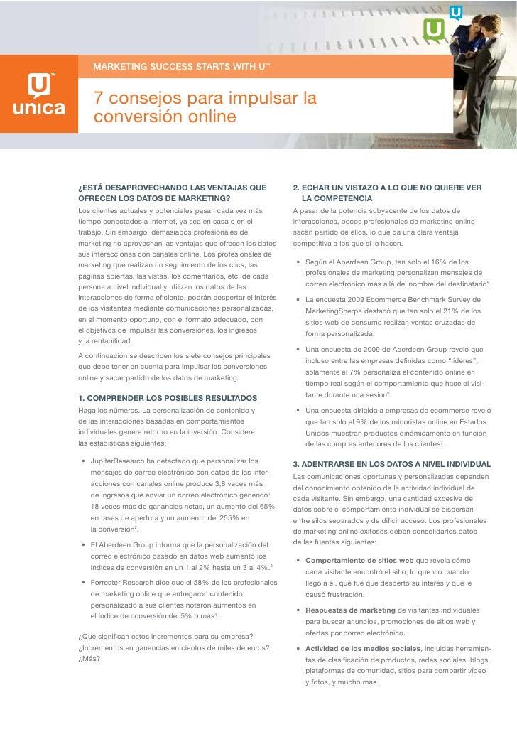 7 consejos para impulsar la     conversión online   ¿ESTÁ DESAPROVECHANDO LAS VENTAJAS QUE                         2. ECHA...