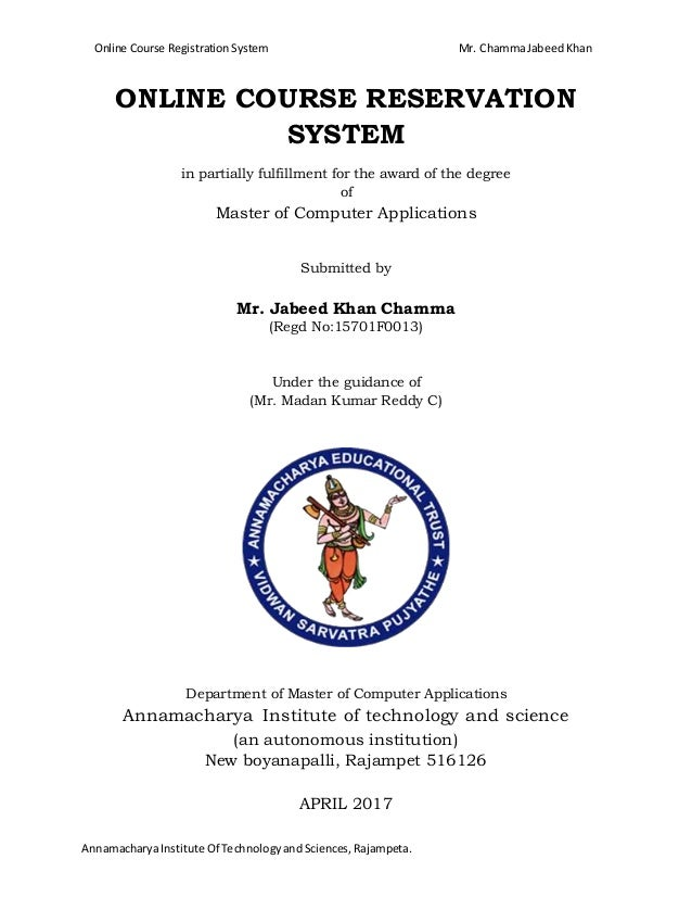 Online course reservation system online course registration system mr chammajabeedkhan annamacharyainstitute of technologyandsciencesrajampeta online co ccuart Gallery