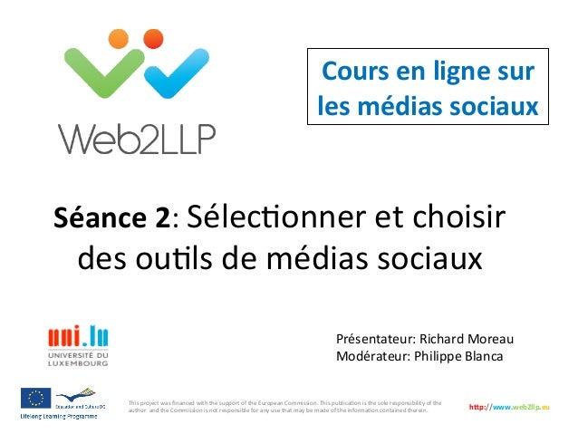 Cours  en  ligne  sur   les  médias  sociaux   Présentateur:  Richard  Moreau   Modérateur:  Philipp...