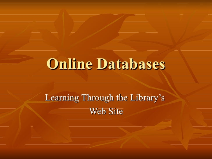 Online Databases Learning Through the Library's  Web Site
