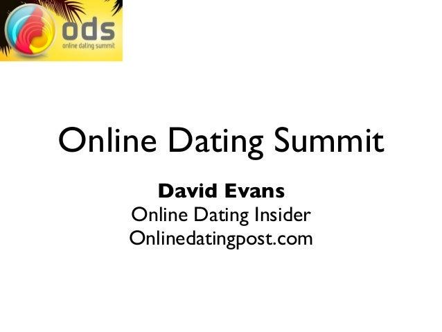 Online Dating Summit      David Evans    Online Dating Insider    Onlinedatingpost.com