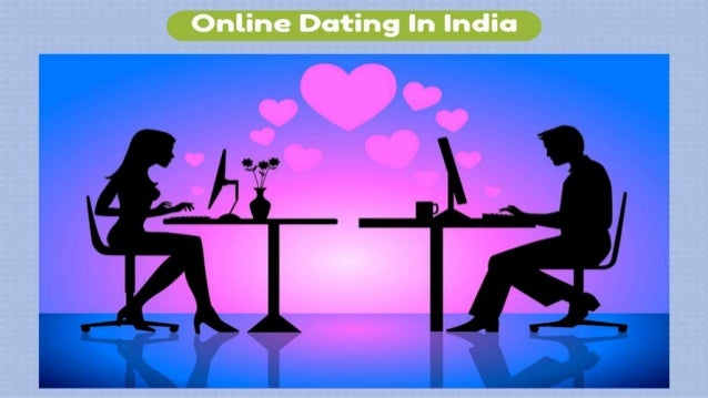 Www.online dating in india