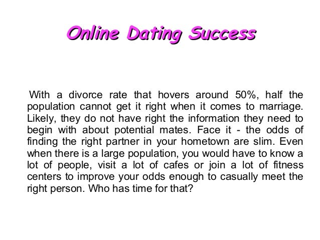The success rate of online dating