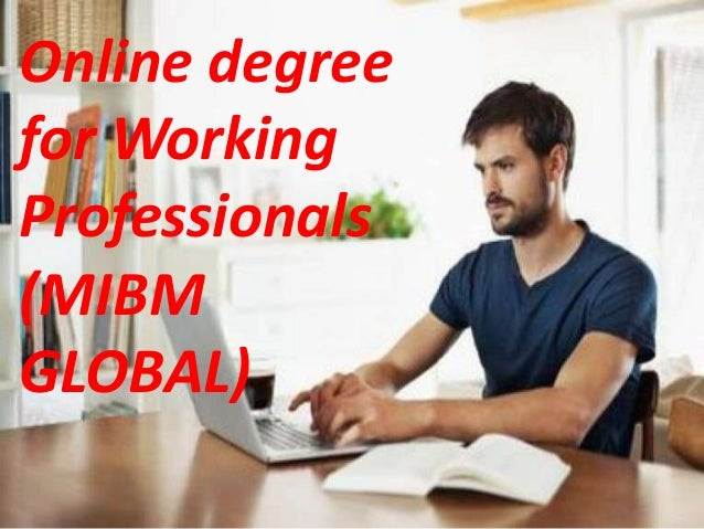Online degree for working professionals fast service