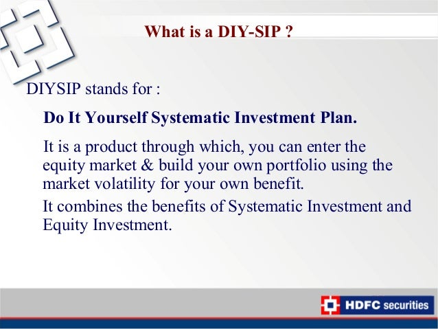Diysip small and steady steps to wealth creation 8 what is a diy sip solutioingenieria Images