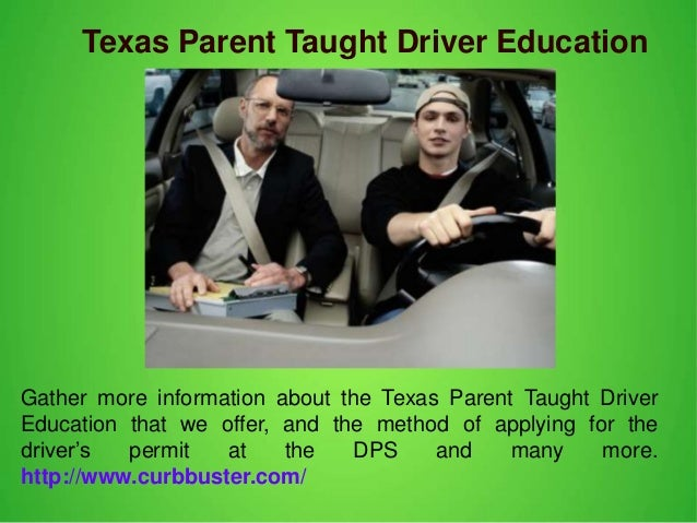 Texas Parent Taught Driver Education Gather more information about the Texas Parent Taught Driver Education that we offer,...
