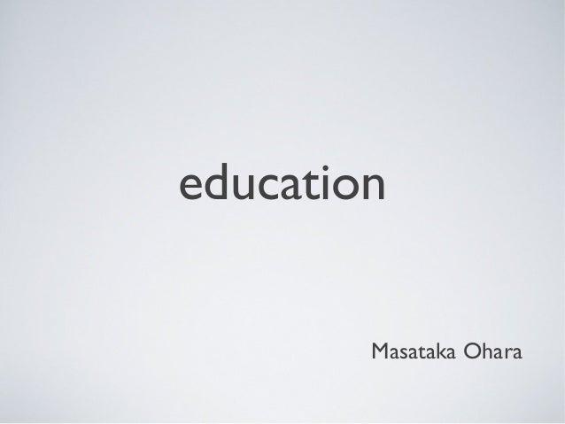 educationMasataka Ohara