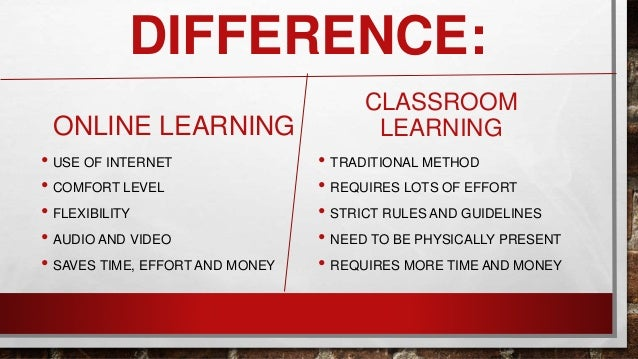 online getting to know vs class room learning