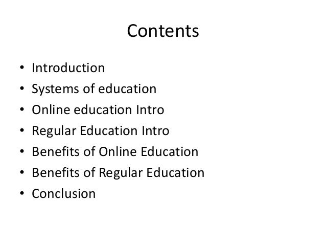 Online education vs regular education chikmaglur 3 contents introduction systems of education online toneelgroepblik Image collections