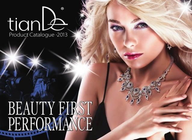 BEAUTY FIRST PERFORMANCE BEAUTY FIRST PERFORMANCE Product Catalogue -2013