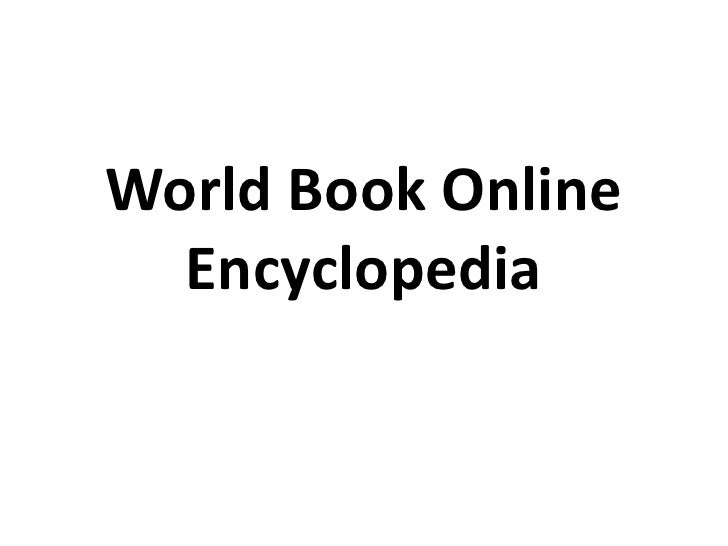 World Book Online Encyclopedia<br />