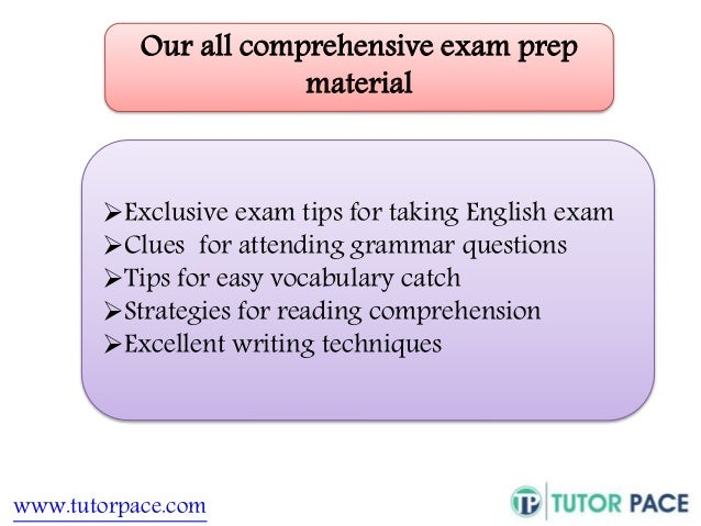 Our all comprehensive exam prep  material  Exclusive exam tips for taking English exam  Clues for attending grammar ques...