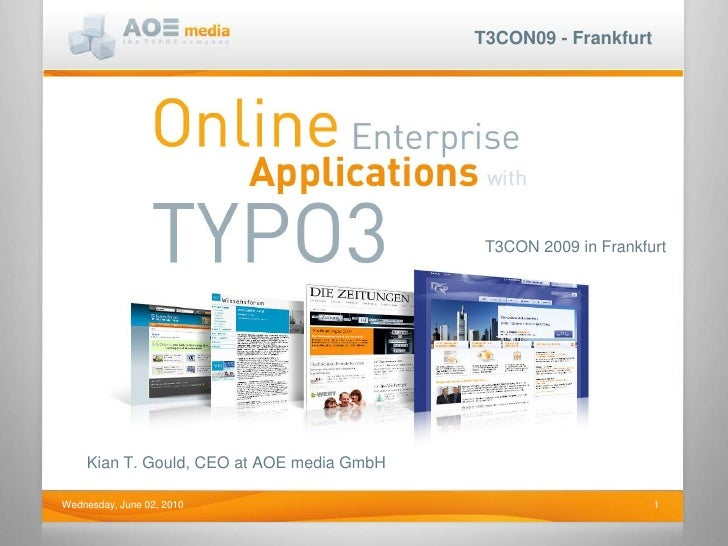 T3CON 2009 in Frankfurt<br />Kian T. Gould, CEO at AOE media GmbH<br />