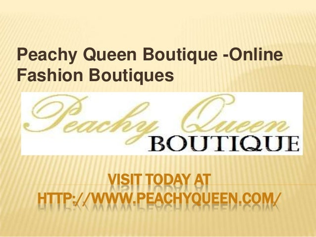 Peachy Queen Boutique -Online Fashion Boutiques  VISIT TODAY AT HTTP://WWW.PEACHYQUEEN.COM/