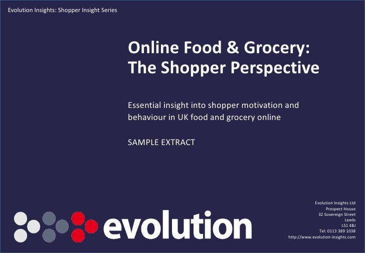 Evolution Insights: Shopper Insight Series                                                  Online Food & Grocery:        ...