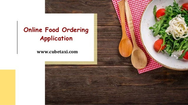 Online Food Ordering Application www.cubetaxi.com