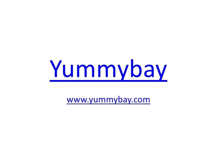 Yummybay www.yummybay.com