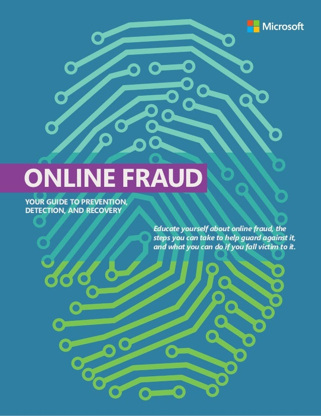 Online Fraudyour Guide to Prevention,Detection, and Recovery                            Educate yourself about online frau...