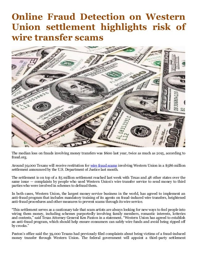 online fraud detection on western union settlement highlights risk of rh slideshare net money transfer scams money transfer scams reddit