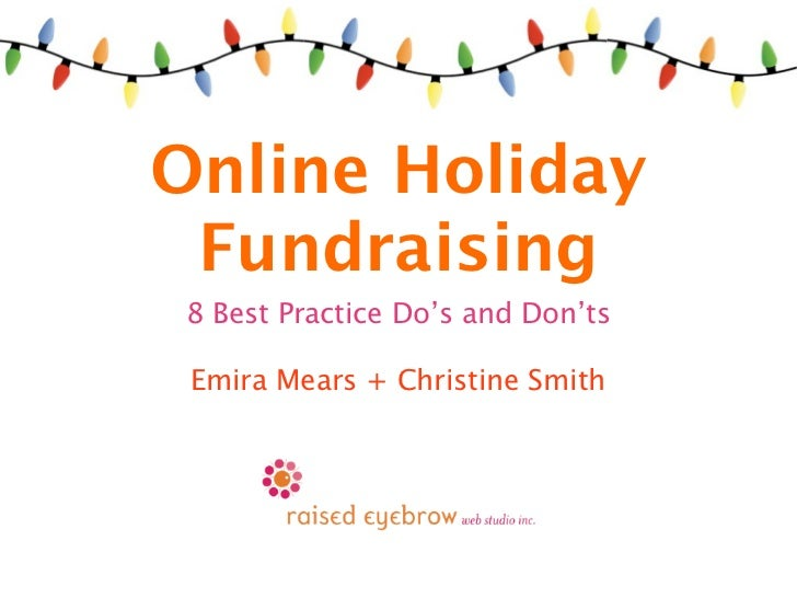 Online Holiday Fundraising 8 Best Practice Do's and Don'ts Emira Mears + Christine Smith