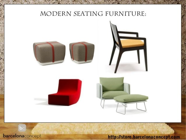 MODERN SEATING Furniture: ...