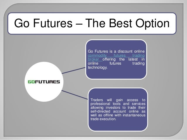 Online Futures and Options Trading