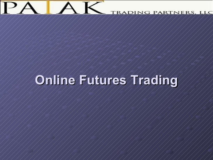 Online Futures Trading