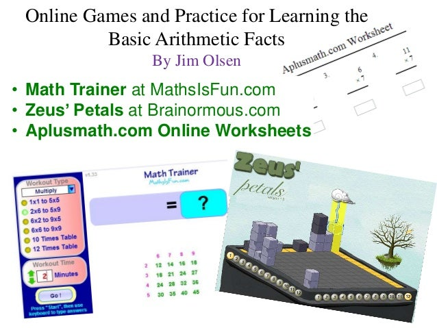 Online Games and Practice for Learning the Basic Arithmetic Facts