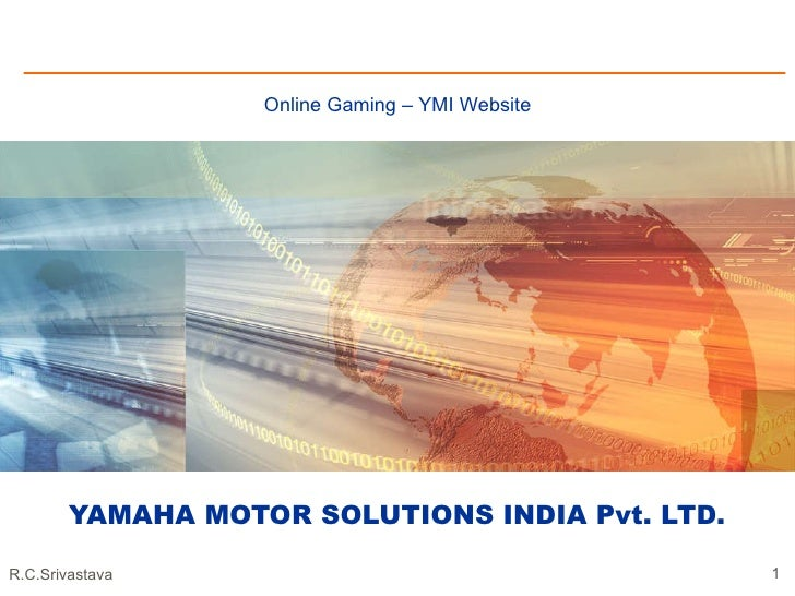 YAMAHA MOTOR SOLUTIONS INDIA Pvt. LTD. Online Gaming – YMI Website