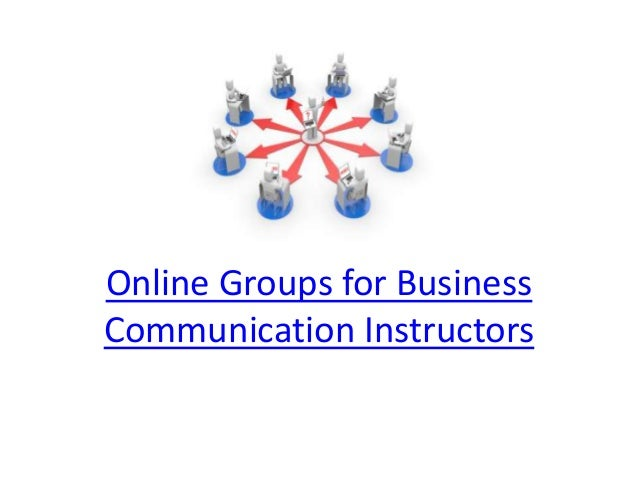 Online Groups for Business Communication Instructors